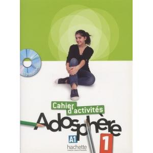 Adosphere - Cahier D'Activites + CD-Rom 1