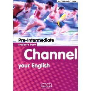 Channel your English Pre-Intermediate Student's Book
