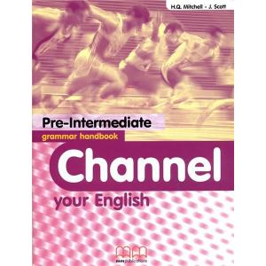 Channel your English Pre-Intermediate grammar handbook